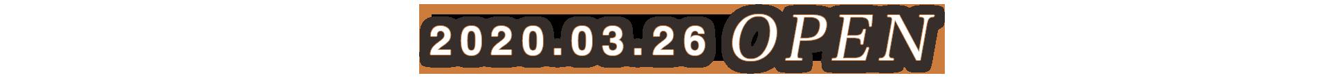 2020.03.26 OPEN